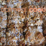 "Healthy Oatmeal ""Cookies"""