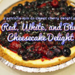 Patriotic Cheesecake Delight (Happy Election Day! & Hello Kitty for President 2012)